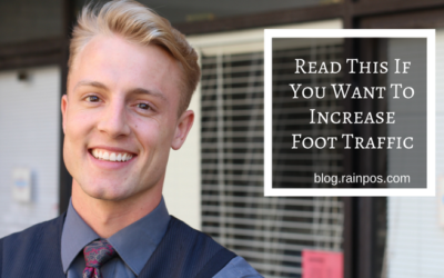 Read This If You Want to Increase Foot Traffic