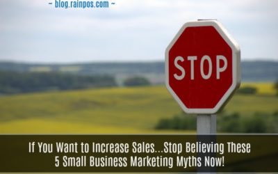 Want to Increase Revenue? Stop Believing These 5 Small Business Marketing Myths!