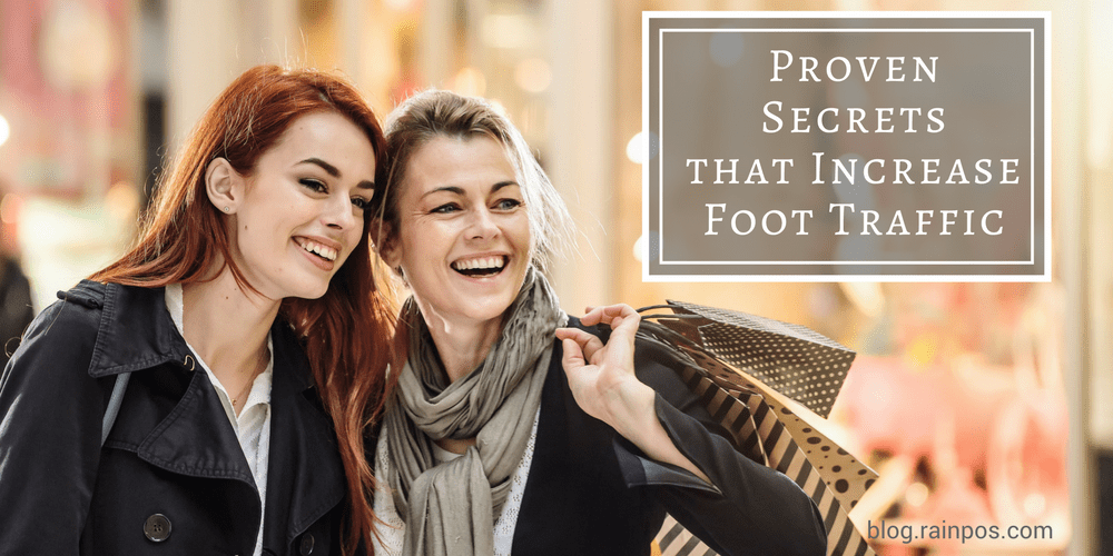 Proven Secrets that Increase Foot Traffic