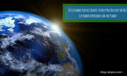 24 Customer Service Quotes to Help You Deliver the Best Customer Experiences on the Planet