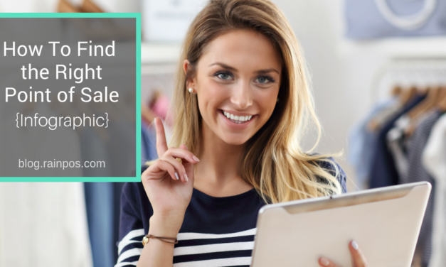 How To Find The Right Point of Sale [Infographic]