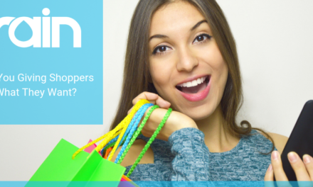 Are You Giving Shoppers What They Want?