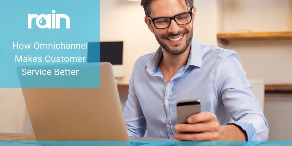 How Omnichannel Makes Customer Service Better