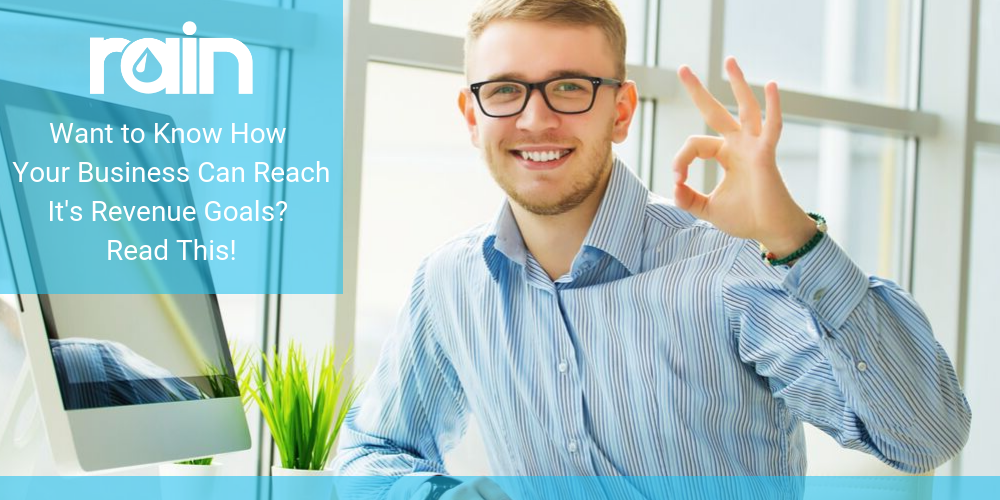 Want to Know How Your Business Can Reach it's Revenue Goals? Read This!