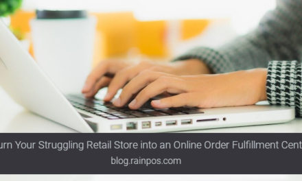 Turn Your Struggling Retail Store into an Online Order Fulfillment Center
